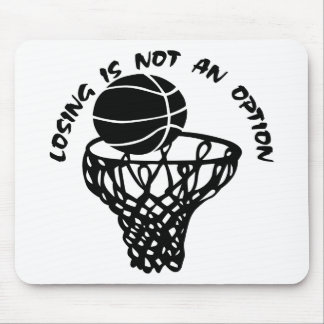 Basketball Losing Is Not An Option Mouse Pad