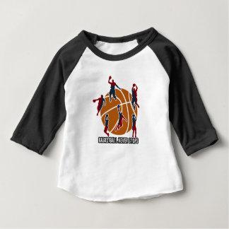 Basketball never stops baby T-Shirt