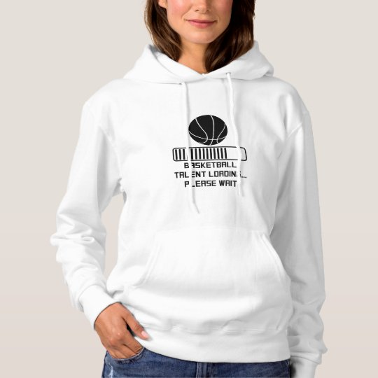 Basketball Talent Loading Hoodie