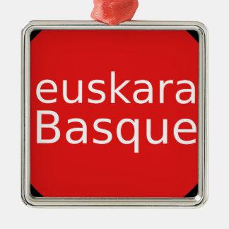 Basque Language Design Metal Ornament