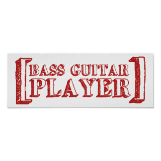Bass Guitar  Player Poster