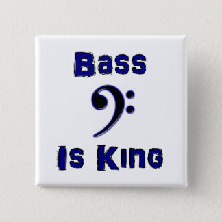 Bass is King 2 Inch Square Button