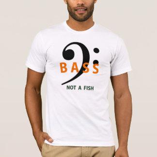 Bass - Not A Fish shirt
