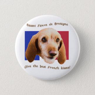 Basset Fauve deBretagne Give Best French Kisses 2 Inch Round Button