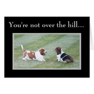 """Bassets on Funny """"Over The Hill"""" Birthday Card"""