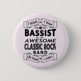 BASSIST awesome classic rock band (blk) 2 Inch Round Button