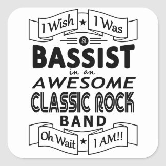 BASSIST awesome classic rock band (blk) Square Sticker