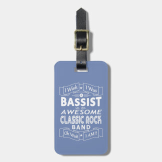 BASSIST awesome classic rock band (wht) Luggage Tag