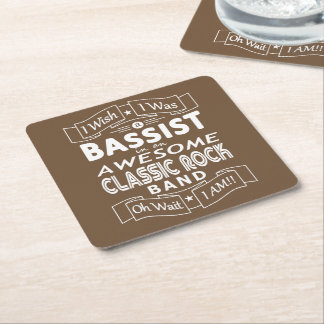 BASSIST awesome classic rock band (wht) Square Paper Coaster