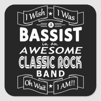 BASSIST awesome classic rock band (wht) Square Sticker