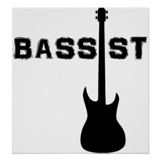 Bassist Posters
