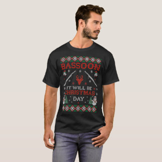 Bassoon It Will Be Christmas Day Ugly Sweater