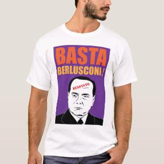 Basta, Berlusconi ! T-Shirt