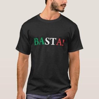 Basta! T-Shirt