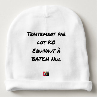 BATCH PROCESSING KB IS EQUIVALENT TO NULL BATCH BABY BEANIE