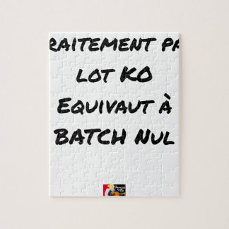 BATCH PROCESSING KB IS EQUIVALENT TO NULL BATCH JIGSAW PUZZLE