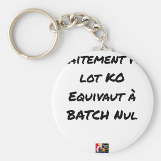 BATCH PROCESSING KB IS EQUIVALENT TO NULL BATCH KEYCHAIN