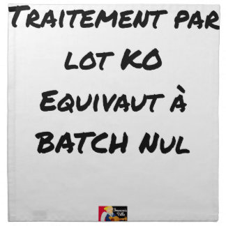 BATCH PROCESSING KB IS EQUIVALENT TO NULL BATCH NAPKIN
