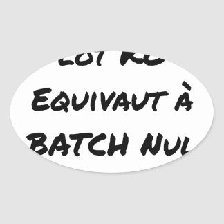 BATCH PROCESSING KB IS EQUIVALENT TO NULL BATCH OVAL STICKER