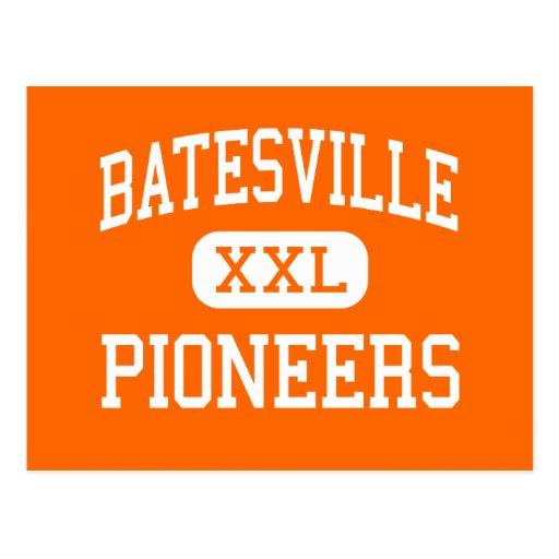 Batesville - Pioneers - Senior - Batesville Post Card