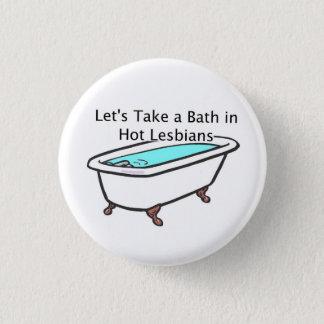 Bath Time Button! 1 Inch Round Button