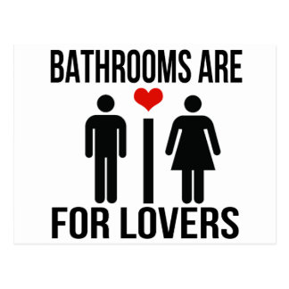 BATHROOMS ARE FOR LOVERS POSTCARD