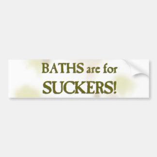 Baths are for suckers bumper sticker
