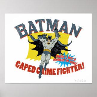 Batman Caped Crime Fighter Poster