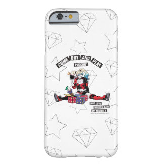 """Batman   Harley Quinn """"Come Out And Play Puddin'"""" Barely There iPhone 6 Case"""