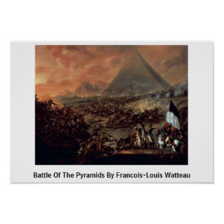 Battle Of The Pyramids By Francois-Louis Watteau Poster