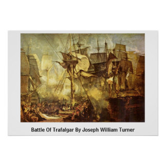 Battle Of Trafalgar By Joseph William Turner Poster