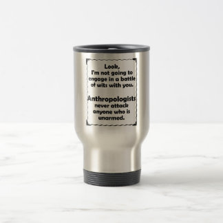 Battle of Wits Anthropologist Travel Mug