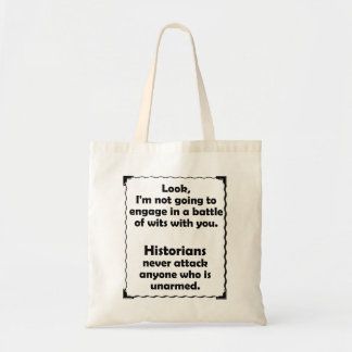 Battle of Wits Historian Tote Bag