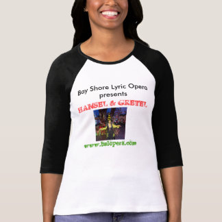 Bay Shore Lyric Opera Hansel and Gretel shirt