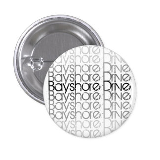 Bayshore Drive- Grayscale pin
