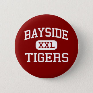 Bayside - Tigers - High - Bayside California 2 Inch Round Button