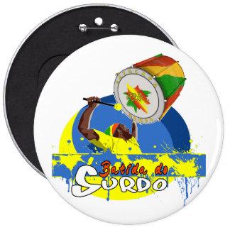 BBaC Stuff Surdo Special K Samba Batucada Brasil 6 Inch Round Button