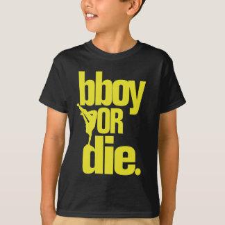 bboy or die -  yellow shirt