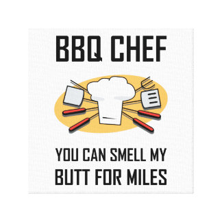 BBQ Chef Smell Butts Canvas Print