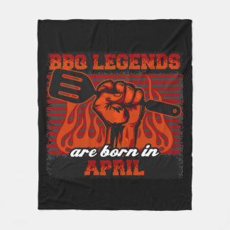 BBQ Legends are Born in April Fleece Blanket