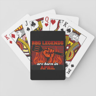 BBQ Legends are Born in April Poker Deck