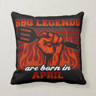 BBQ Legends are Born in April Throw Pillow