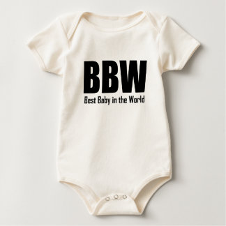 BBW Best Baby In The World Baby Bodysuit