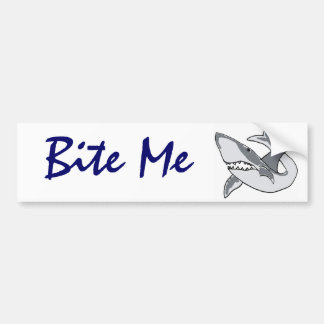 BD- Bite me shark bumper sticker