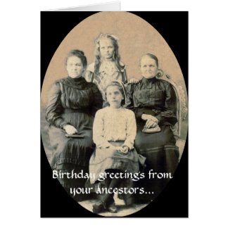 BD Wishes from your Ancestors Card