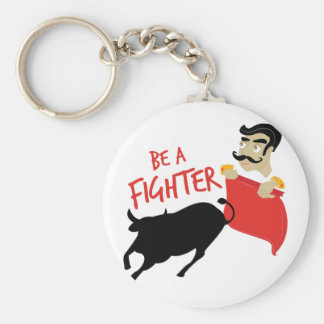 Be A Fighter Basic Round Button Keychain