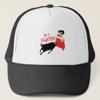 Be A Fighter Trucker Hat