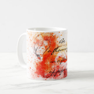 Be a flamingo in a flock of pigeons // watercolor coffee mug