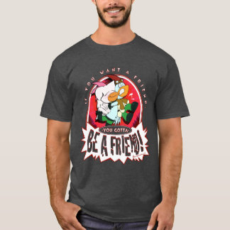 Be A Friend - Chimney Chickens Men's Tee