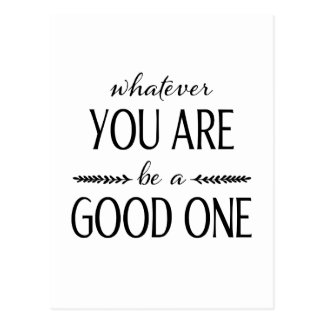 Be a Good One - Inspirational Card